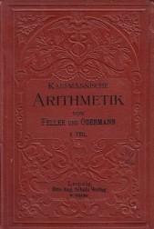 Kaufmannische Arithmetik. I teil