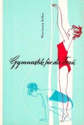 Gymnastik fur die Frau