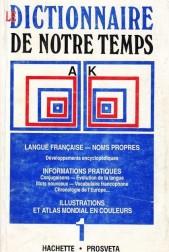 Dictionnaire de notre temps. Tome Un (A-K). Tome Deux (L-Z)