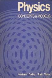 Physics. Concepts & Models