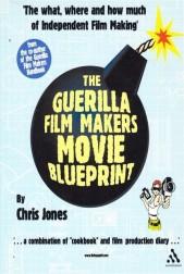 The Guirilla film makers movie blueprint