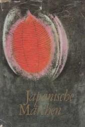 Japanische Marcben und Volkserzablungen