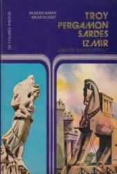 Troy. Pergamon. Sardes. Izmir