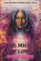 The Might of Love. Powerful Books by Master Beinsa Douno. Vol.2