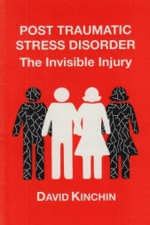 PostTraumatic Stress Disorder. The Invisible Injury