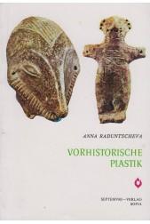 Vorhistorische Plastik